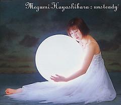 Unsteady - Hayashibara Megumi