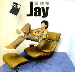 Jay Album (杰倫專輯) (Jie Lun Zhuan Ji) - Châu Kiệt Luân
