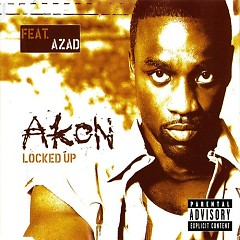 Locked Up - Azad,Akon