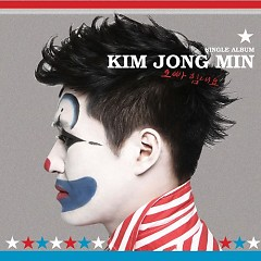 Oppa, Find Strength - Kim Jong Min