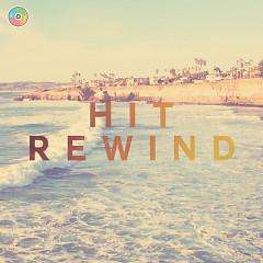 Hit Rewind 7 (Những Ca Khúc Âu Mỹ Hay Nhất) - Various Artists