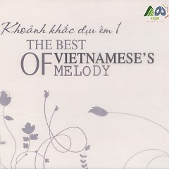 Khoảnh Khắc Dịu Êm 1 - The Best Of Vietnamese Melody - Various Artists