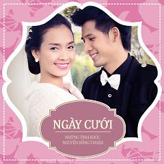 Ngày Cưới (Những Tình Khúc Nguyễn Hồng Thuận) - Various Artists