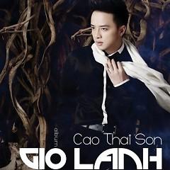 Gió Lạnh - Cao Thái Sơn