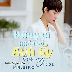 Đừng Nhắc Về Người Ấy (Single) - Trà My Idol