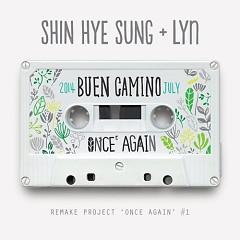 Once Again #1 - Shin Hye Sung ft. Lyn