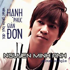 Album Hạnh Phúc Giản Đơn - Nguyễn Minh Anh