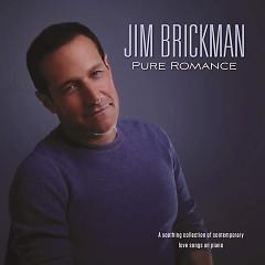 Pure Romance - Jim Brickman