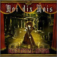 Nocturnal Opera - Moi dix Mois