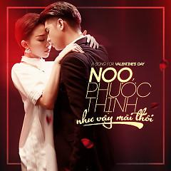 Như Vậy Mãi Thôi (Single) - Noo Phước Thịnh