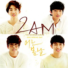 One Spring Day - 2AM
