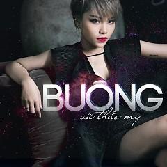 Album Buông (EP) - Vũ Thảo My ft. Kimmese