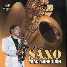 Album Độc Tấu Saxo - Trần Mạnh Tuấn