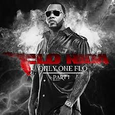 Only One Flo Pt. 1 - Flo Rida