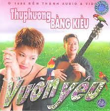 Album Vườn Yêu - Bằng Kiều ft. Thu Phương