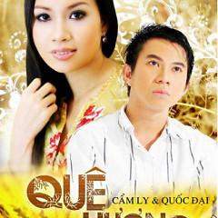 Quê Hương - Cẩm Ly,Quốc Đại