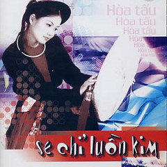Se Chỉ Luồn Kim - Various Artists