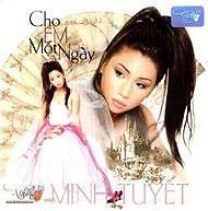 Album Cho Em Một Ngày - Minh Tuyết