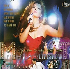 Album Liveshow Minh Tuyết - Kỷ Niệm 10 Năm Trình Diễn CD2 - Minh Tuyết
