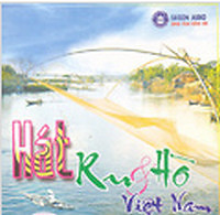 Album Hát Ru & Hò Việt Nam Vol.1 - Various Artists