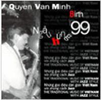 Ngẫu Hứng 99 - Quyền Văn Minh