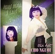 Album Trả Hết Cho Người - Ý Lan ft. Như Mai