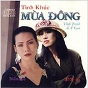 Tình Khúc Mùa Đông - Ý Lan,Trịnh Vĩnh Trinh