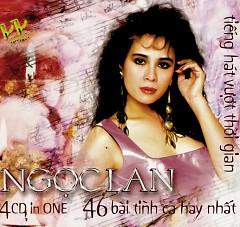 Ngọc Lan - 46 Bài Tình Ca Hay Nhất CD4 - Ngọc Lan