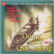 Album Dòng Sông Quê Hương CD3 - Various Artists