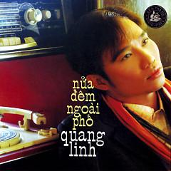 Nửa Đêm Ngoài Phố - Quang Linh