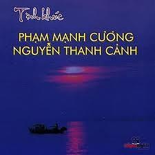 Tình Khúc Phạm Mạnh Cương - Nguyễn Thanh Cảnh - Various Artists