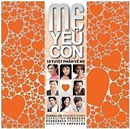 Mẹ Yêu Con - Various Artist
