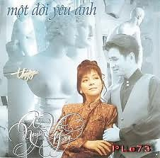 Album Một Đời Yêu Anh - Nguyễn Hưng,Ái Vân