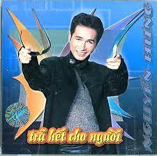 Trả Hết Cho Người - Nguyễn Hưng