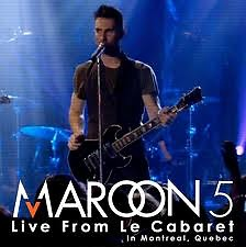 Live From Le Cabare - Maroon 5