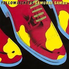 Samurai Samba - Yellowjackets