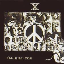 I'LL KILL YOU - X Japan