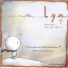 Have You Ever Had Heart Broken - Lyn
