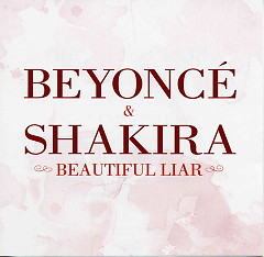 Beautiful Liar (Single EU Version) - Shakira