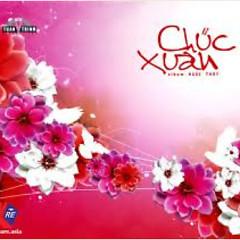 Chúc Xuân - Ngọc Thúy