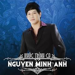 Album Khúc Trịnh Ca - Nguyễn Minh Anh