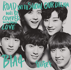 Shiroi Kiseki (White Miracle) - B1A4