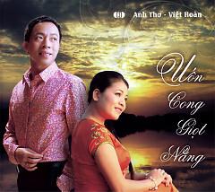 Uốn Cong Giọt Nắng - Việt Hoàn,Anh Thơ