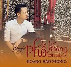 Album Phố Không Còn Ai - Hoàng Bảo Phong