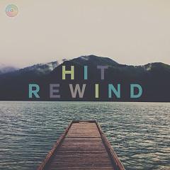 Hit Rewind 5 (Những Ca Khúc Âu Mỹ Hay Nhất) - Various Artists