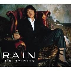 It's Raining - Rain