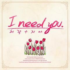 I Need You - Huh Gak,ZIA