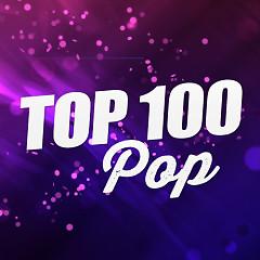 Album Top 100 Pop Âu Mỹ Hay Nhất
