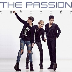 Album Thời Tiết - The Passion Band