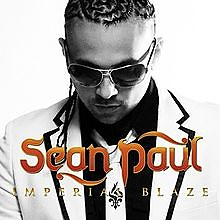 Imperial Blaze (Deluxe Version) (CD1) - Sean Paul